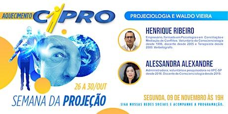 Live- Projeciologia e Waldo Vieira ingressos