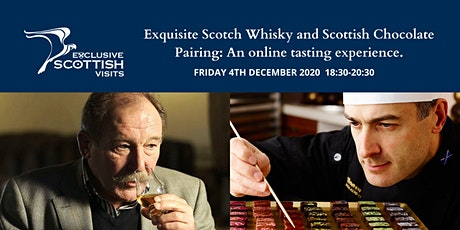 Exquisite Scotch Whisky & Scottish Chocolate Pairing: An online tasting. tickets