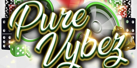Pure Vybez - Games night - Birthday special tickets