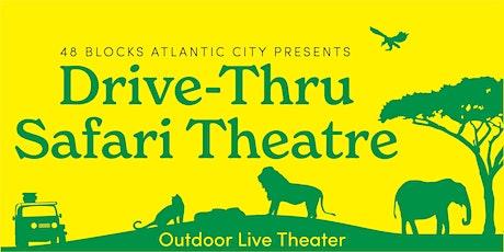 Atlantic City Drive-Thru Safari Theatre tickets