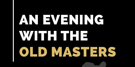 Evening with the Old Masters tickets