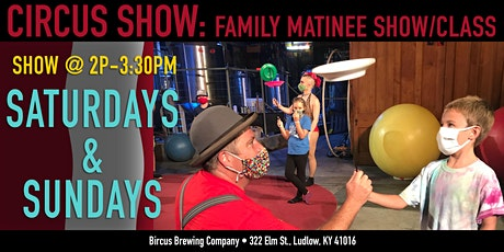 Family Circus Performance and Class tickets