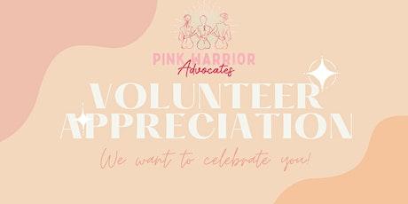 Pink Warrior Advocates Volunteer Appreciation tickets