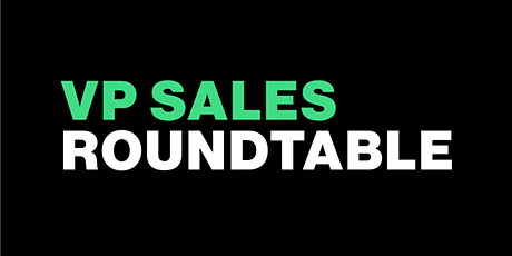 VP Sales Roundtable tickets