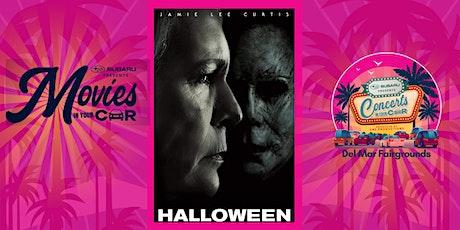 HALLOWEEN - SUBARU Presents Movies In Your Car DEL MAR - $29 Per Car tickets