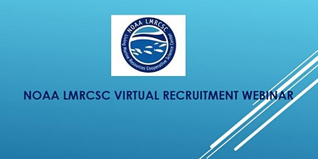 LMRCSC  Virtual Recruitment Webinar tickets