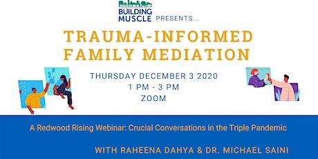 Trauma-Informed Family Mediation tickets
