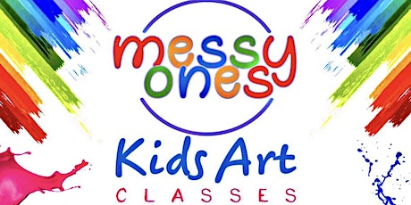 Copy of Messy Ones' Kids Art Class tickets