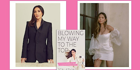 """Jen Atkin in conversation with Marianna Hewitt, """"Blowing My Way to the Top"""" tickets"""