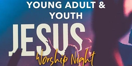 Youth & Young Adult's Worship Night tickets