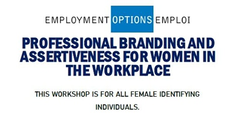 Professional Branding and Assertiveness in the Workplace for women tickets