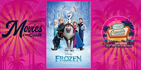 FROZEN - SUBARU Presents Movies In Your Car DEL MAR tickets
