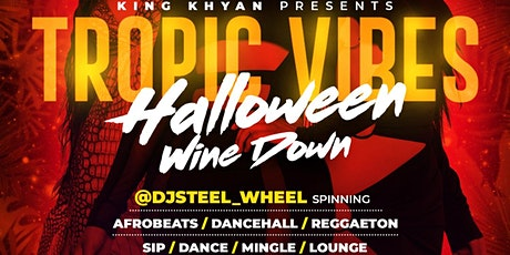 TROPIC VIBES HALLOWEEN WINE DOWN tickets