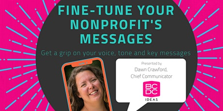Fine-Tune Your Nonprofit's Messages tickets