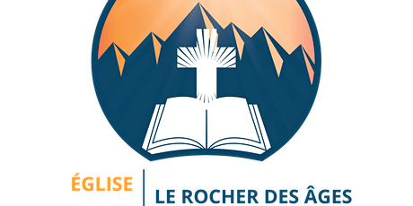 Culte Dominical de l'Église le Rocher des Âges billets