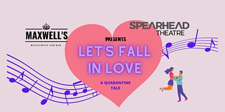 """Dinner and a Show - """"Let's Fall in Love"""" tickets"""