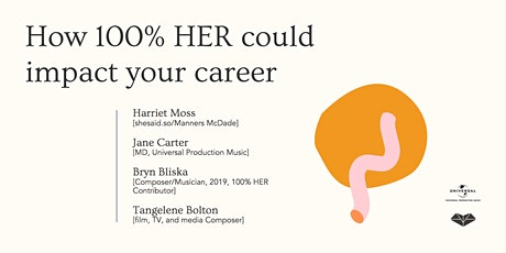 shesaid.so Presents: How 100% HER Could Impact Your Career tickets