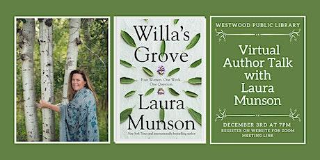 Author Event Via Zoom: Laura Munson   WILLA'S GROVE tickets