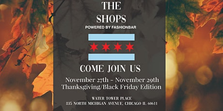 ATTEND The Shops! November 2020 - Thanksgiving/Black Friday Edition! tickets