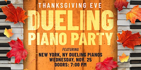 Thanksgiving Eve Dueling Piano Party at Legacy Hall tickets