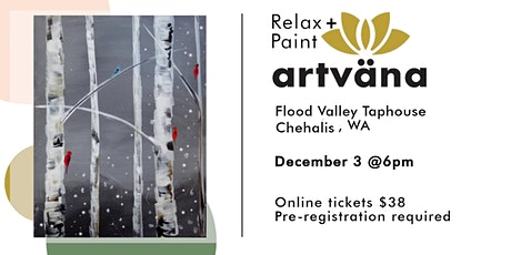 CANCELED Relax and paint party at Flood Valley Taphouse tickets