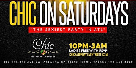 Chic on Saturday @Chic Restaurant and Lounge #GQevent tickets