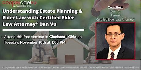 Understanding Estate Planning  with Certified Elder Law Attorney Dan Vu tickets