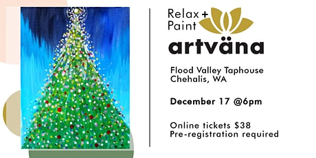CANCELED Holiday relax and paint party at Flood Valley Taphouse! tickets