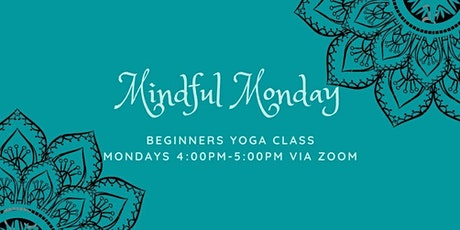 Mindful Monday Beginners Yoga tickets