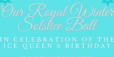 Royal Winter Solstice Ball tickets