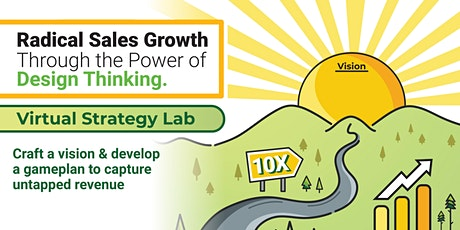 Radical Sales Growth through the Power of Design Thinking tickets