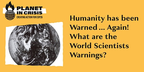 Humanity has been Warned ... Again! What are the World Scientists Warnings? tickets