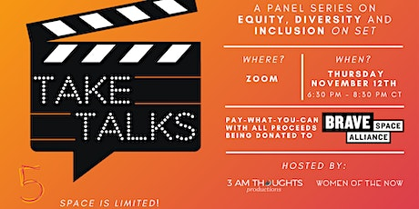 Take Talks - Creating Equity & Inclusion in Film tickets