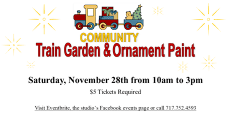 Annual Train Garden & Ornament Paint - 1st Seating (10 am to 12) tickets