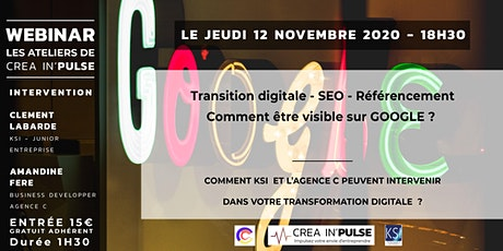 Webinar Créa In'Pulse 12 Nov 2019 18H30 Transition Digitale KSI / Agence C billets