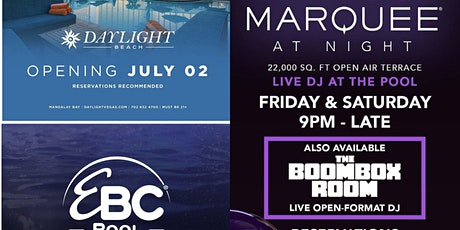 DAY * NIGHT SWIM Encore Beach * DAYLIGHT * MARQUEE POOL VIP-LIST tickets