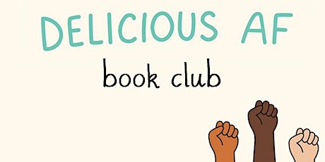 The Delicious AF Book Club tickets