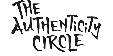 The Authenticity Circle tickets