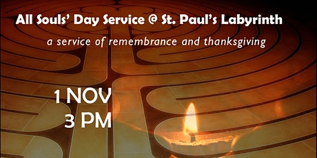 All Souls' Day @ St. Paul's Labyrinth tickets
