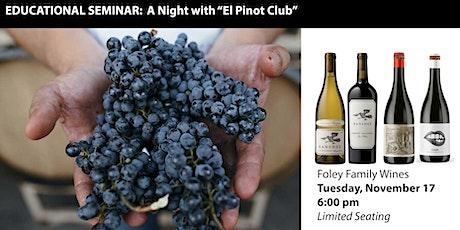 Educational Seminar: A Night with El Pinot Club tickets