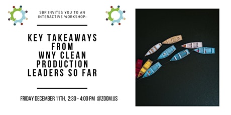 """""""Key Takeaways from the WNY Clean Production Leaders so far"""" tickets"""