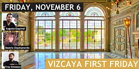 Vizcaya First Fridays | Bakehouse  at Vizcaya tickets
