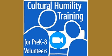 Cultural Humility Training for all CSV Volunteers tickets