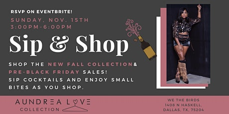 Aundrea Love Collection's Sip N Shop tickets
