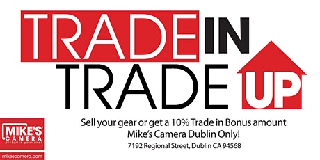 Sell your old gear or Trade up to new! - Dublin tickets