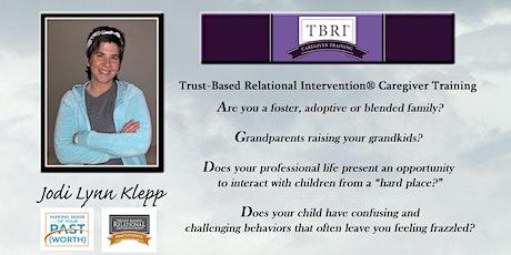 Trust-Based Relational Intervention® Caregiver Training tickets