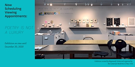 Schedule an appointment to view the exhibit: POETRY IS NOT A LUXURY tickets