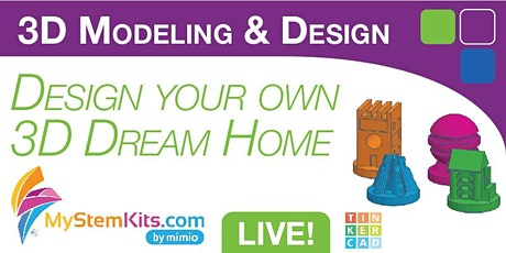 Virtual 3D Modeling Classes with a LIVE Instructor: 3D Dream Home tickets
