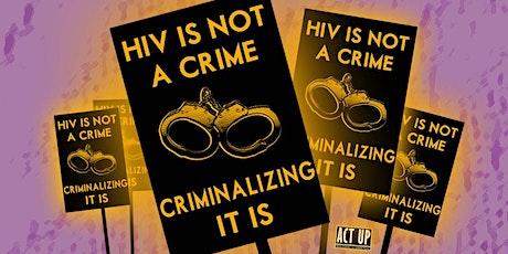 Decriminalizing HIV: An ACT UP New York Webinar tickets