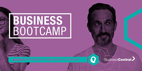 Business Bootcamp - Strategy & Innovating to Survive (On-Demand) tickets